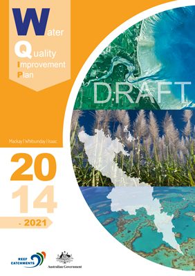 The Mackay Water Quality Improvement Plan 2014 to 2021.